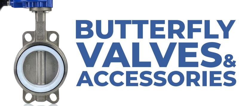 Butterfly Valves and Accessories