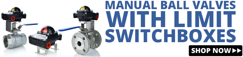 Click to view Manual Ball Valves with Limit Swtich boxes