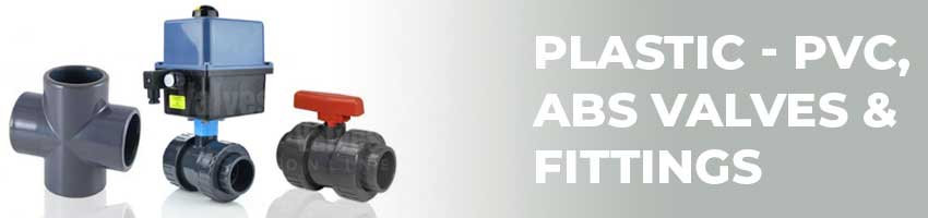 Plastic PVC ABS Valves & Fittings